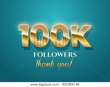 100k Followers Celebration Vector Banner With Text. Social Media Achievement Poster. 100k Followers