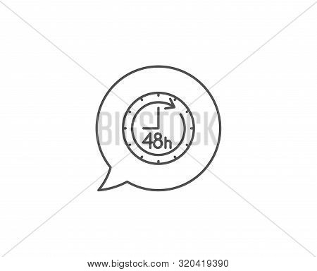 48 Hours Line Icon. Chat Bubble Design. Delivery Service Sign. Outline Concept. Thin Line 48 Hours I