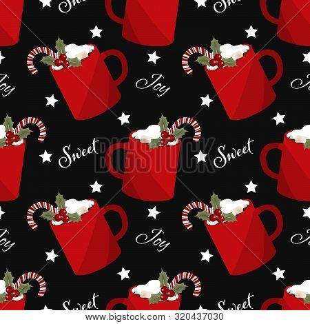 Red Mug Of Hot Chocolate With Marshmallow And Candy Canes With Holly Berries Seamless Pattern For Gr