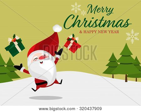 Christmas Holiday Season Background Of Santa Claus With Gift Box And Merry Christmas & Happy New Yea