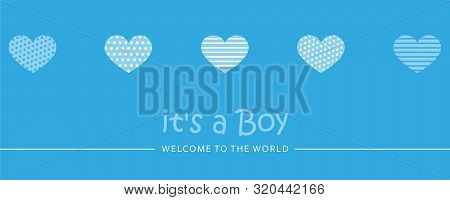 Its A Boy Welcome Greeting Card For Childbirth With Hearts Vector Illustration Eps10