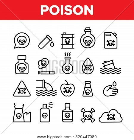 Collection Chemical Toxic Poison Vector Icons Set Thin Line. Toxic In Barrel, Poisonous Water, Subst
