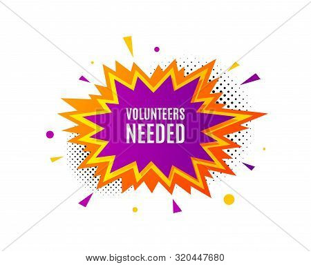 Volunteers Needed. Banner Badge, Offer Sticker. Volunteering Service Sign. Charity Work Symbol. Volu