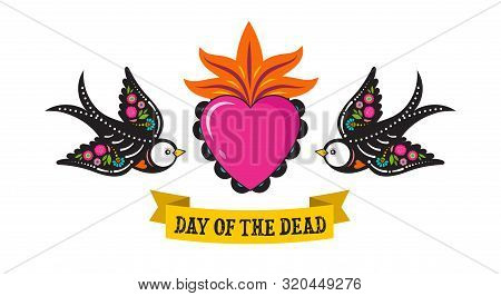 Day Of The Dead, Dia De Los Moertos, Birds Skulls And Skeleton Decorated With Colorful Mexican Eleme