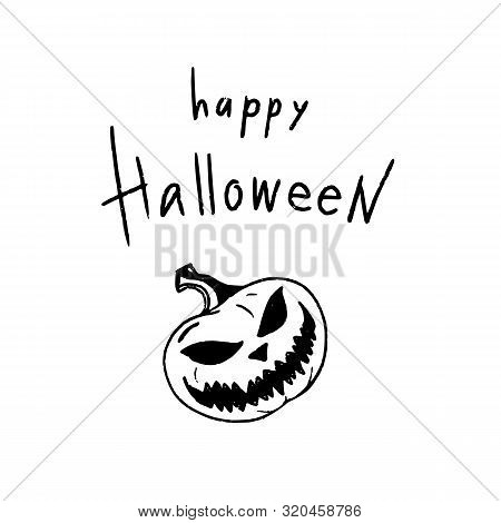 Hand Drawn Halloween Design For Card, Banner Or Party Invitation With Evil Pumpkin And Handlettering