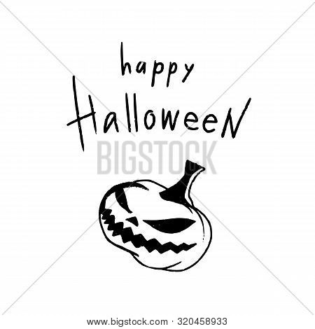 Hand Drawn Halloween Design For Card, Banner Or Party Invitation With Scary Pumpkin And Handletterin