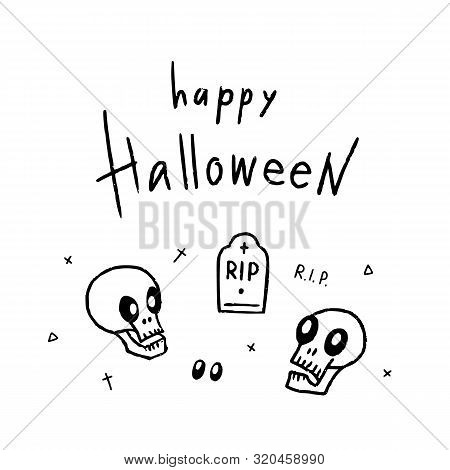 Hand drawn Halloween design for card, banner or party invitation with skulls, gravestone, spooky eyes and handlettering. Vector illustration. poster