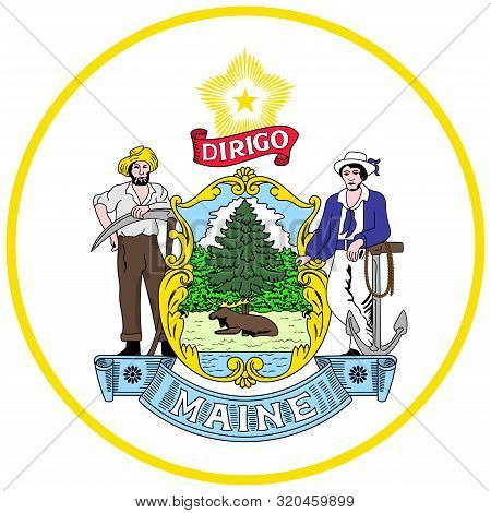 Coat Of Arms Of Maine Is The Northernmost State In The New England Region Of The Northeastern United