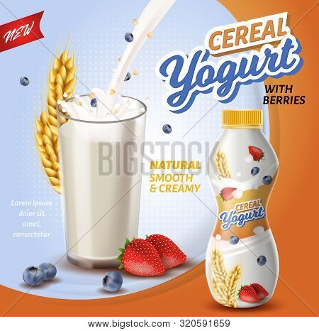 Poster Is Written Cereal Yoghurt With Berries. Natural Smooth And Creamy. Foreground Large Glass Fil