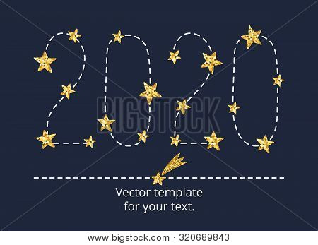 Happy New Year 2020 Card With Gold Glitter Star In Constellation. Astrology Hand Drawing 2020 Number