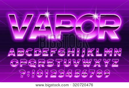 80s Vapor alphabet font. Glow letters and numbers. Stock vector typescript for your typography in retro 80 style. poster