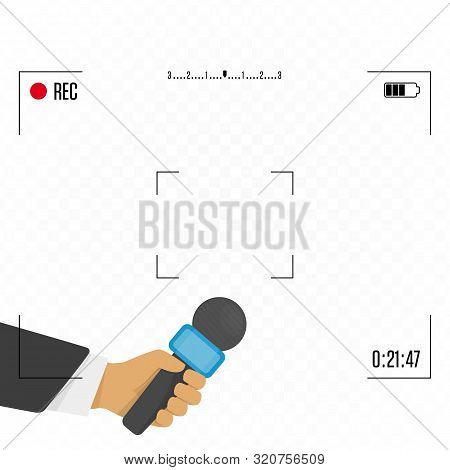 Hand Holding Microphone. Focus Tv And Live Report With Camera Frame. Breaking News, Journalism, Live