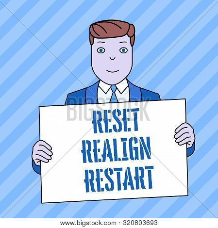 Conceptual hand writing showing Reset Realign Restart. Business photo showcasing Life audit will help you put things in perspectives Smiling Man Holding Suit Poster Board in Front of Himself. poster
