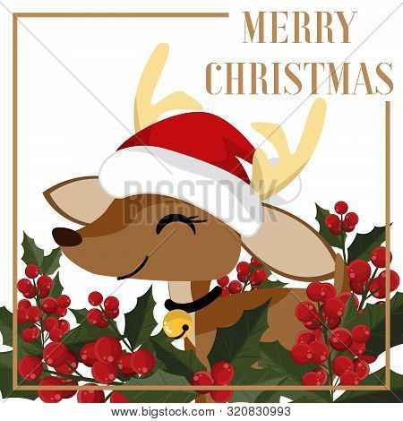 Christmas Holiday Season Background With Cute Reindeer In Santa Hat And Holly Berries Branch. Cute C