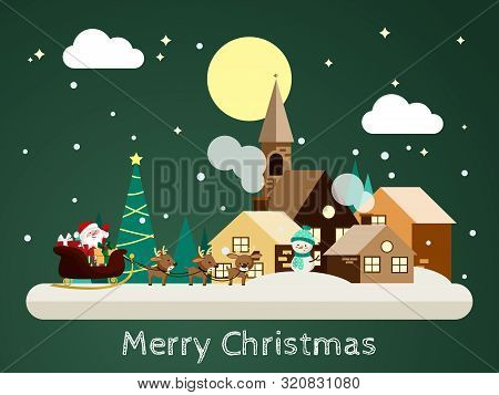 Santa Claus Coming To Snowing Urban Landscape In Flat Design With Snow Man At Night Times And Merry