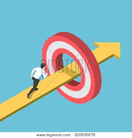 Flat 3d Isometric Businessman Running On The Arrow Piercing Through Target. Business Goal And Succes