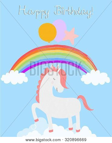 Cute Unicorn Happy Birthday Card, White Pony With Closed Eyes Hold Balloons Stamping Hooves Stand On