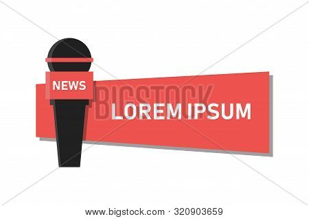 Microphone News. Television Icon Vector. Flat Modern Vector Illustration. Studio Microphone Vector.