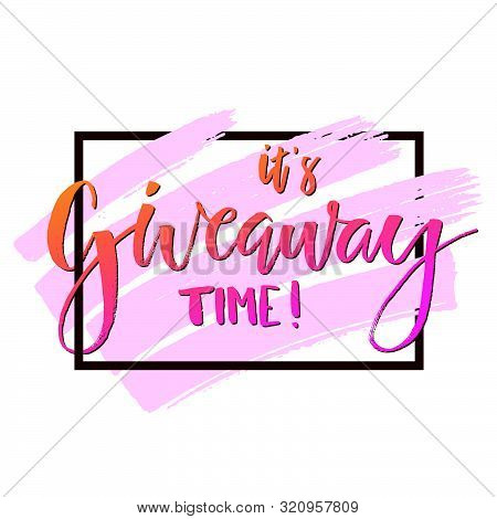 It's Giveaway Time Modern Poster Template Design For Social Media Post Or Website Banner With Brush