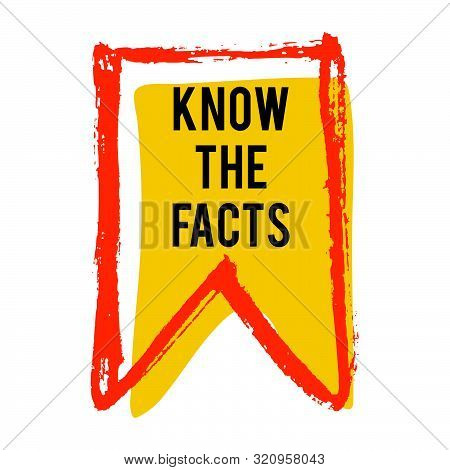 Know The Facts Color Flag Icon. Fun Fact Idea Label. Banner For Business, Marketing And Advertising.