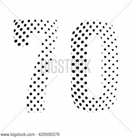 Number Seventy, 70 In Halftone. Dotted Illustration Isolated On A White Background. Vector Illustrat