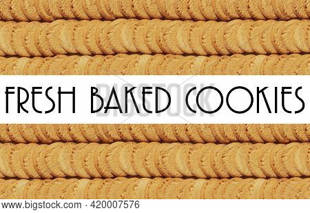 Large Display With Text Stacked Shortbread Cookie Treats Fresh Backed Cookie On Kitchen Counter Or T