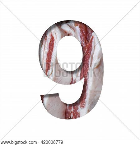 Fresh Meat Font. The Digit Nine, 9 Cut Out Of Paper On A Background Of Raw Fresh Bacon. Set Of Decor