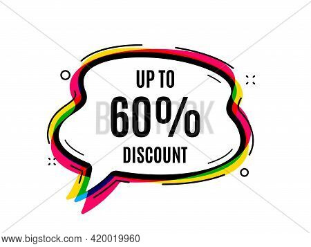 Up To 60 Percent Discount. Speech Bubble Vector Banner. Sale Offer Price Sign. Special Offer Symbol.
