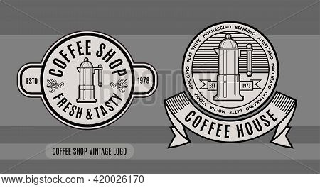Coffee Shop And Coffee House Vintage Signs. Vector Typography Composition For Logo, Label, Badges Or