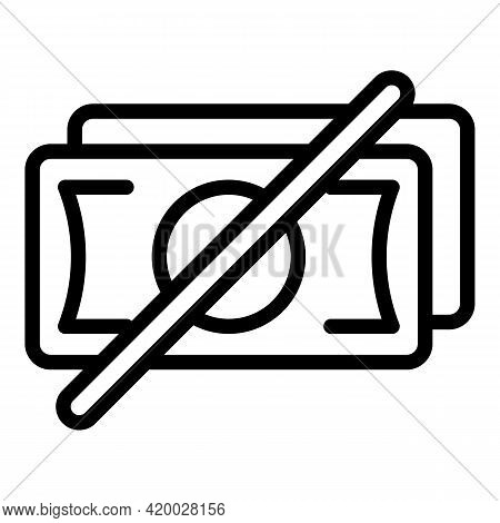No Laundry Money Icon. Outline No Laundry Money Vector Icon For Web Design Isolated On White Backgro