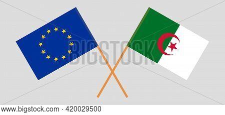 Crossed Flags Of Algeria And The Eu