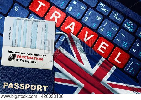 Uk New Normal Travel Concept With Passport, Boarding Pass, Face Mask With Uk Flag And Certificate Of