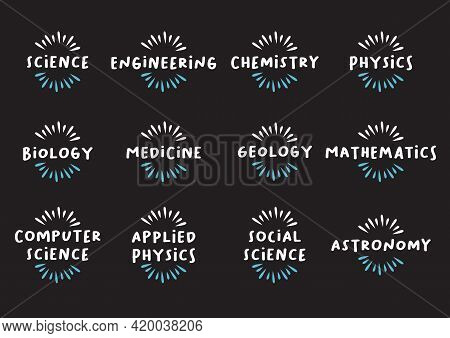 Set Of Science Subjects Icon Titles. Vector Illustration.