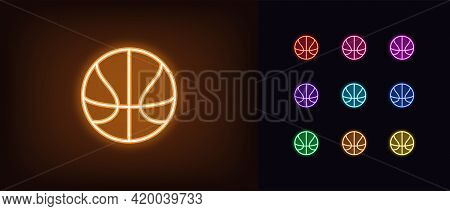 Neon Basket Ball Icon. Glowing Neon Basketball Sign, Outline Ball Pictogram In Vivid Color. Online G