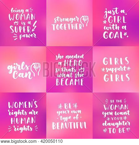 Set Of Womens Rights Quotes And Phrases. Vector Lettering About Feminism, Woman Rights, Motivational