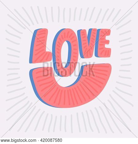 Love. Hand Drawn Sticker Bubble White Speech Logo. Good For Tee Print, As A Sticker, For Notebook Co