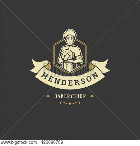 Bakery Badge Or Label Retro Vector Illustration. Baker Man Holding Bread Silhouette For Bakehouse.