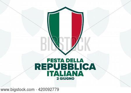 Happy Republic Day. June 2. Inscription In Italian: Italian Republic Day. Holiday Concept. Template