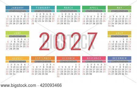 Calendar 2027 Year. English Colorful Vector Horizontal Wall Or Pocket Calender Design Template. New