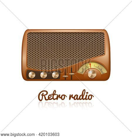 Brown Retro Classic Radio With Speaker And Sound Tuner Isolated On White Background Vector Illustrat