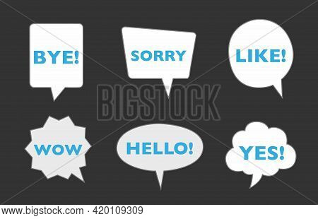Various Speech Bubbles With Words. Hand Drawn Set. Different Shapes. Abstract Contemporary Modern Tr