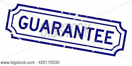 Grunge Blue Guarantee Word Square Rubber Seal Stamp On White Background