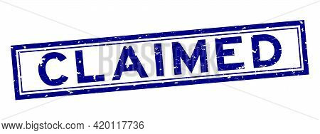 Grunge Blue Claimed Word Square Rubber Seal Stamp On White Background
