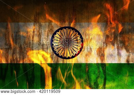 Quarantine In India. Covid-19 Indian Lockdown. Fire Burning Flag Of India. Coronavirus Crisis Concep