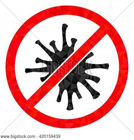 Triangle Forbidden Coronavirus Polygonal Symbol Illustration. Forbidden Coronavirus Lowpoly Icon Is