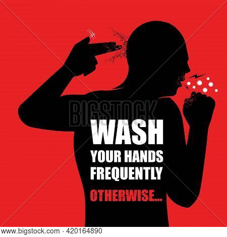 Wash Your Hands Campaign Poster Vector Illustration  For Illnes, Pandemic And Covid-19 Campaign