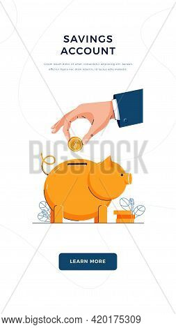 Savings Account Vector Illustration. Hand Is Putting Coin Into The Piggy Bank For Saving Money. Fina