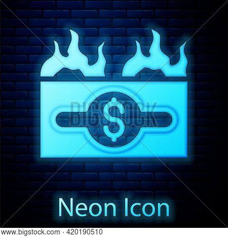 Glowing Neon Burning Dollar Bill Icon Isolated On Brick Wall Background. Dollar Bill On Fire. Burnin