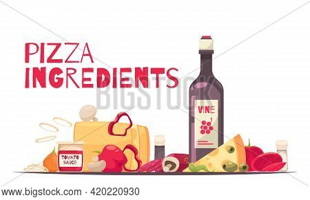 Colored And Flat Pizza Composition With Pizza Ingredients Headline And Bottle Of Wine Vector Illustr