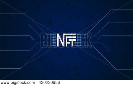 Nft Non Fungible Token On Dark Background. Online Money For Buy Exclusive Art Poster. Pay For Unique